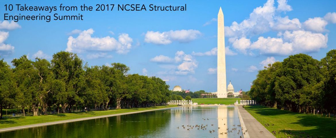 10 Takeaways from the 2017 NCSEA Structural Engineering Summit